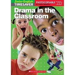 Timesaver:  Drama in the Classroom