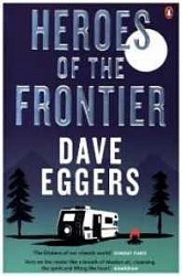 Heroes of the Frontier, Eggers, Dave