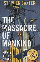 Massacre of Mankind, Baxter, Stephen