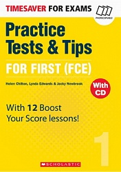 Timesaver:  Practice Tests and Tips for First (FCE) + CD(x2)