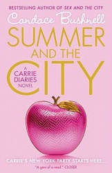 Carrie Diaries: Summer in the City, Bushnell, Candace