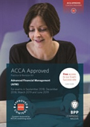 2018 ACCA - P4 Advanced Financial Management, Revision Kit (Sept 18 - Aug 19)