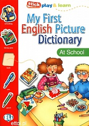 PICT. DICTIONARY [A1]:  MY FIRST ENGLISH - At School