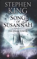 Dark Tower VI: Song of Susannah, King, Stephen