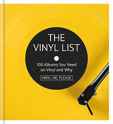 Vinyl Me, Please: 100 Albums You Need on Vinyl and Why