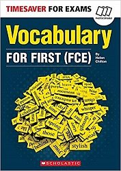 Timesaver:  Vocabulary for First (FCE)