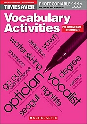 Timesaver:  Vocabulary Activities: Pre-Int/Intermediate