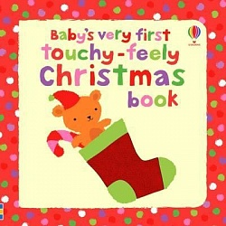 Baby's Very First Touchy-Feely Christmas