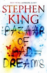 Bazaar of Bad Dreams, The, King, Stephen