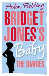 BRIDGET JONES'S BABY: THE DIARIES (HB) Fielding, Helen