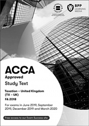 2019 ACCA - F6 Taxation FA 2018, Study Text (June 19 - March 20)