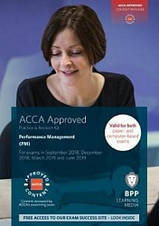 2018 ACCA - F5 Performance Management, Revision Kit (March 18 - Aug 19)