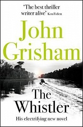 Whistler, The, Grisham, John