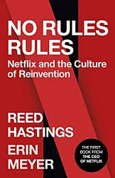No Rules Rules: Netflix Story (TPB), Hastings, Reed, Meyer, Erin