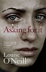Asking For It, O'Neill, Louise Anne