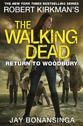 Walking Dead: Return to Woodbury, Bonansinga, Jay