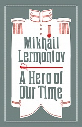 Hero of Our Time, A, Lermontov, Mikhail