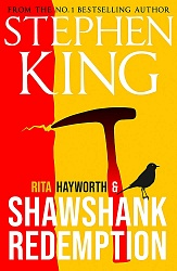 Rita Hayworth and Shawshank Redemption, King, Stephen