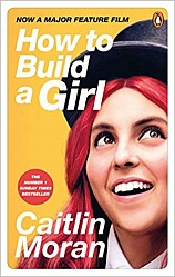How to Build a Girl (film tie-in), Moran Caitlin,
