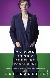 Suffragette: My own story (film tie-in), Pankhurst, Emmeline