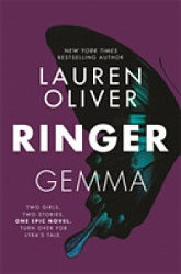 Ringer (Replica book 2), Oliver, Lauren