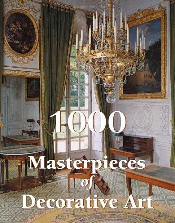 1000 Masterpieces of Decorative Art HB