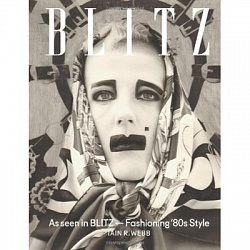BLITZ. As Seen in Blitz - Fashioning 80s Style HB
