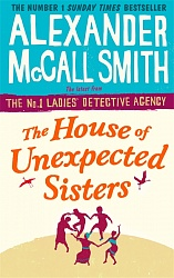 House of Unexpected Sisters, McCall Smith, Alexander,