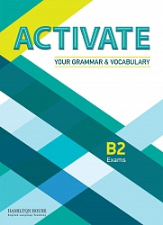 Activate Your Grammar and Vocabulary [B2]:  SB