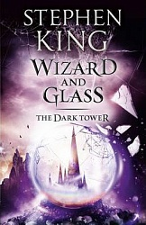 Dark Tower IV: Wizard and Glass, King, Stephen