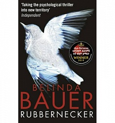 Rubbernecker, The, Bauer, Belinda