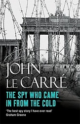 The Spy Who Came in from the Cold Le Carre