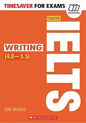 Timesaver:  Writng for IELTS (4.0-5.5)
