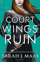 Court of Wings and Ruin, A (book 3), Maas, Sarah J.