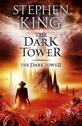 Dark Tower VII: The Dark Tower, King, Stephen