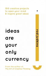 Ideas are your only Currency, Judkins, Rod