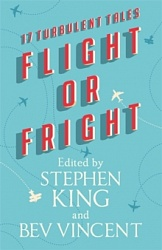 Flight or Fright (HB), King, Stephen, Vincent, Bev