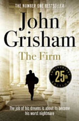 Firm, The, (25-th anniversary ed.), Grisham, John