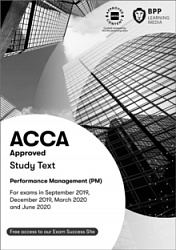 2019 ACCA - F5 Performance Management, Study Text (Sept 19 - Aug 20)