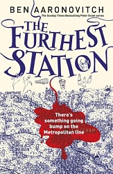 Furthest Station, The, Aaronovitch, Ben