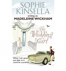 Wedding Girl, The, Kinsella, Sophie writing as Madeleine Wickham